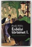 BÁNFFY MIKLÓS - Erdélyi történet I. - Megszámláltattál
