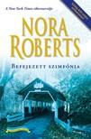 Nora Roberts - Befejezett szimfónia [eKönyv: epub, mobi]<!--span style='font-size:10px;'>(G)</span-->