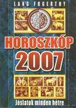 FOGERTHY, LANG - Horoszkóp 2007 [antikvár]