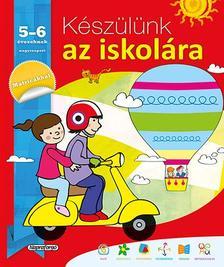 - Készülünk az iskolára... 5-6 éveseknek