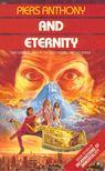 Piers Anthony - And Eternity [antikvár]