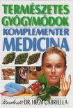 Dr Hegyi Gabriella - Természetes gyógymódok [antikvár]