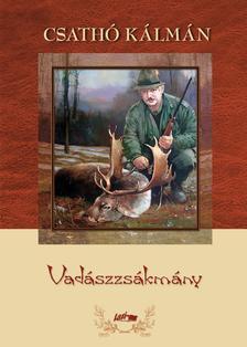 Csathó Kálmán - Vadászzsákmány