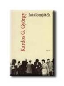 Kardos G. György - Jutalomjáték