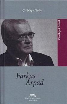 Cs. Nagy Ibolya - Farkas Árpád