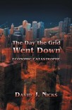 Nix David J. - The Day the Grid Went Down [eKönyv: epub,  mobi]