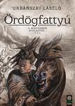 Urbánszki László - Ördögfattyú - A magyarok nyilaitól... 1. - ÜKH 2017
