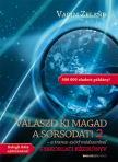 Vadim Zeland - Válaszd ki magad a sorsodat! 2. - a transz-szörf módszerével - Gyakorlati kézikönyv
