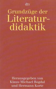 Bogdal, Klaus-Michael, Korte, Hermann - Grundzüge der Literaturdidaktik [antikvár]
