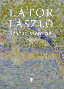 Lator László - Szabad szemmel