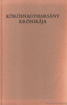 Csomor János - Körösnagyharsány krónikája [antikvár]