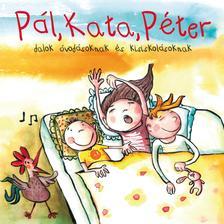 Népdal - Pál, Kata, Péter - Dalok óvodásoknak és kisiskolásoknak CD
