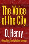 O HENRY - The Voice of the City [eKönyv: epub,  mobi]