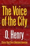 O. HENRY - The Voice of the City [eKönyv: epub, mobi]