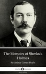Delphi Classics Sir Arthur Conan Doyle, - The Memoirs of Sherlock Holmes by Sir Arthur Conan Doyle (Illustrated) [eKönyv: epub,  mobi]