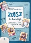 Schwieger, Frank - Zeusz és bandája - Görög mitológia újratöltve [eKönyv: epub, mobi]<!--span style='font-size:10px;'>(G)</span-->