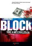 Lawrence Block - Tánc a mészárszéken
