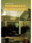 Erős Ferenc - Pszichoanalízis és kulturális emlékezet [eKönyv: epub, mobi]