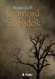 Zsolt Bicskei - Szomorú Szabadok [eKönyv: epub,  mobi]