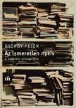 GYÖRGY PÉTER - Az ismeretlen nyelv<!--span style='font-size:10px;'>(G)</span-->