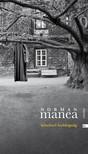 Norman Manea - Kötelező boldogság [eKönyv: epub, mobi]<!--span style='font-size:10px;'>(G)</span-->