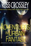 Crossley Russ - Adventures in Urban Fantasy [eKönyv: epub, mobi]