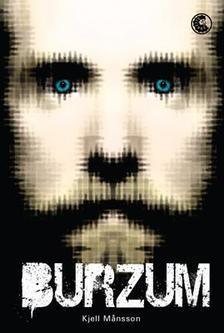 Kjell Mansson - Burzum