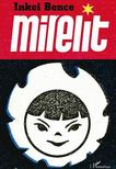 Inkei Bence - Mirelit