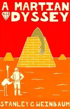 Grauman Weinbaum Stanley - A Martian Odyssey [eKönyv: epub, mobi]