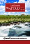Purland Matt - Waterfall [eKönyv: epub,  mobi]