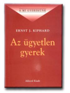Ernst J. Kiphard - Az ügyetlen gyerek