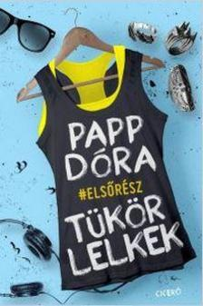 Papp Dóra - Tükörlelkek