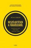 RÉVAI GÁBOR - Beszélgetések a függőségről - Demetrovics Zsolttal,  Máté Gáborral és Szummer Csabával [eKönyv: epub,  mobi]