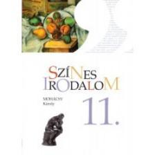 MOHÁCSY KÁROLY - KN-0030/2 SZÍNES IRODALOM 11. TK.