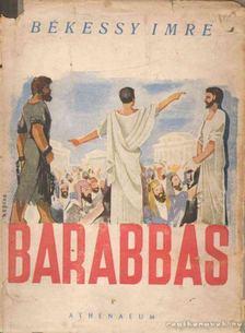 Békéssy Imre - Barabbas [antikvár]