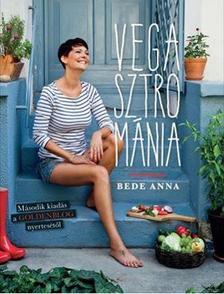 Bede Anna - Vegasztrománia - 2. bővített kiadás