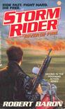 BARON, ROBERT - Storm Rider - River of Fire [antikvár]