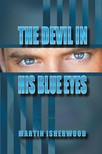Isherwood Martin - The Devil in His Blue Eyes [eKönyv: epub,  mobi]