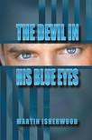 Isherwood Martin - The Devil in His Blue Eyes [eKönyv: epub,  mobi]