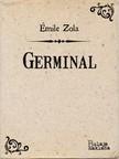 Iso Velikanoviæ Emile Zola, - Germinal [eKönyv: epub, mobi]