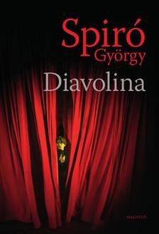 Spiró György - Diavolina