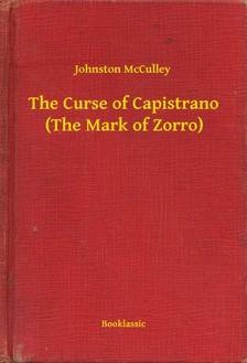 MCCULLEY, JOHNSTON - The Curse of Capistrano (The Mark of Zorro) [eKönyv: epub, mobi]