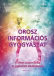 Olga Häusermann Potschtar - Klaus Jürgen Becker - Orosz információs gyógyászat