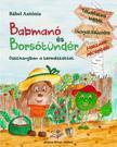 Bábel Antónia - BABMANÓ ÉS BORSÓTÜNDÉR - ÜKH 2018<!--span style='font-size:10px;'>(G)</span-->