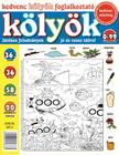 CSOSCH KIADÓ - Kedvenc Kölyök Foglalkoztató 36.<!--span style='font-size:10px;'>(G)</span-->