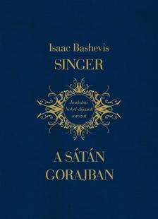 Isaac Bashevis Singer - A sátán Gorajban