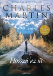 Charles Martin - Hosszú az út<!--span style='font-size:10px;'>(G)</span-->