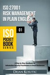Kosutic Dejan - ISO 27001 Risk Management in Plain English [eKönyv: epub,  mobi]
