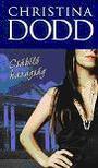 Christina Dodd - Csábító hazugság