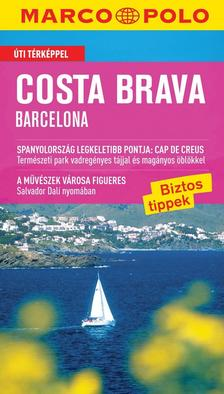 - Costa Brava - Barcelona - Új Marco Polo